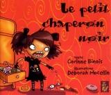 Le petit Chaperon Noir