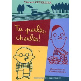 Cuvellier-Vincent-Tu-Parles-Charles-Livre-894521197_ML