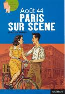 Août 44, Paris sur Scène