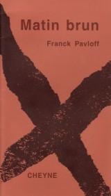 Matin Brun FranckPavloff